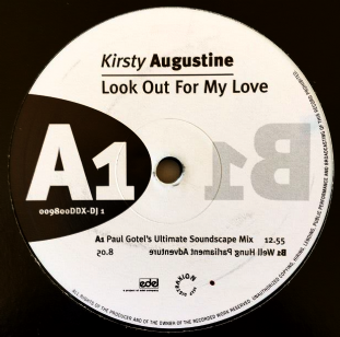 "Kirsty Augustine ‎- Look Out For My Love (12"") (Promo) (G/G+)"